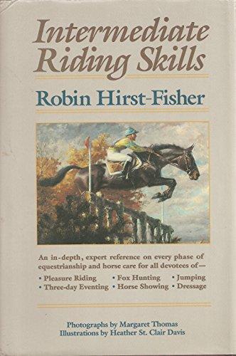 Intermediate Riding Skills: Fisher, Robin Hirst