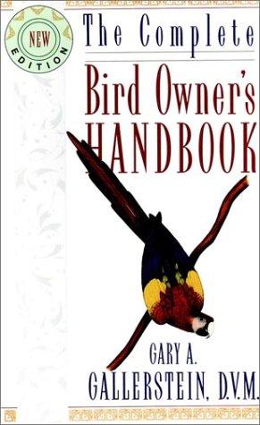 9780876059036: The Complete Bird Owner's Handbook