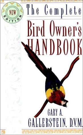 9780876059036: The Complete Bird Owner's Handbook