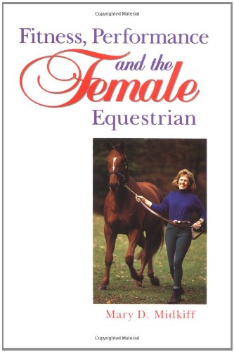 9780876059456: Fitness, Performance, and the Female Equestrian (Howell Equestrian Library)