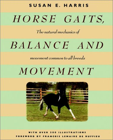 9780876059555: Horse Gaits, Balance and Movement (Howell reference books)