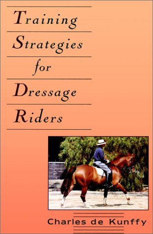9780876059722: Training Strategies for Dressage Riders (Howell equestrian library)