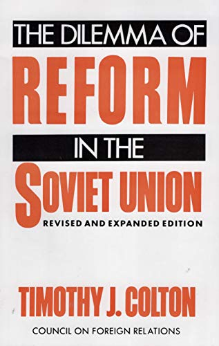 9780876090138: The Dilemma of Reform in the Soviet Union