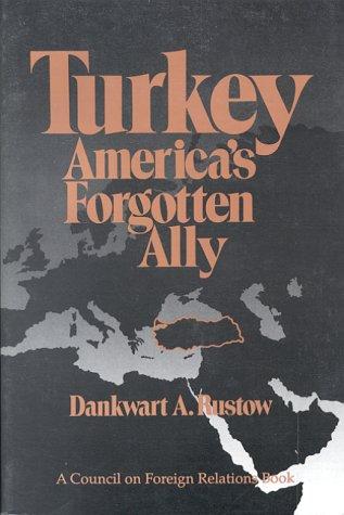 9780876090657: Turkey: America's Forgotten Ally