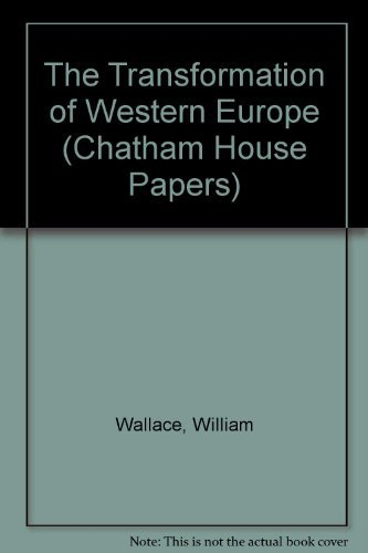 9780876090848: The Transformation of Western Europe (Chatham House Papers)