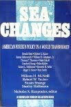 9780876090879: Sea-Changes: American Foreign Policy in a World Transformed