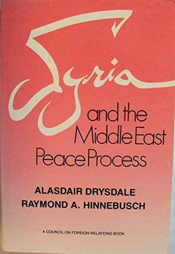 9780876091050: Syria and the Middle East Peace Process
