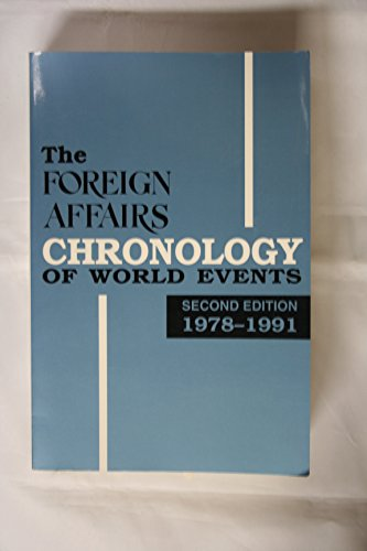 Foreign Affairs Chronology of World Event, 1978-1991. Second Edition.