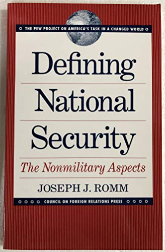 9780876091357: Defining National Security: The Nonmilitary Aspects (Pew Project on America's Task in a Changed World)