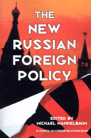 9780876092132: The New Russian Foreign Policy