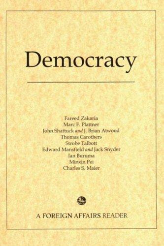 Democracy: A Foreign Affairs Reader: Fareed Zakaria, Council