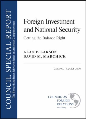 9780876093641: Foreign Investment and National Security: Getting the Balance Right (Bernard and Irene Schwartz Series on American Competitiveness)