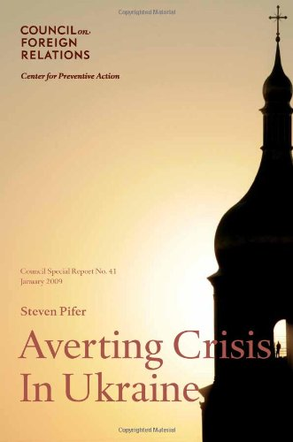 9780876094273: Averting Crisis in Ukraine: Council Special Report No. 41, January 2009 (Council on Foreign Relations (Council on Foreign Relations Press))