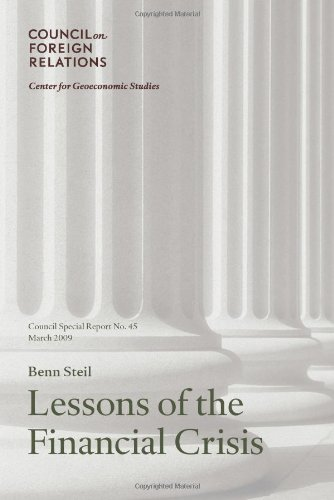 9780876094327: Lessons of the Financial Crisis: Council Special Report No. 45, March 2009 (Council on Foreign Relations (Council on Foreign Relations Press))