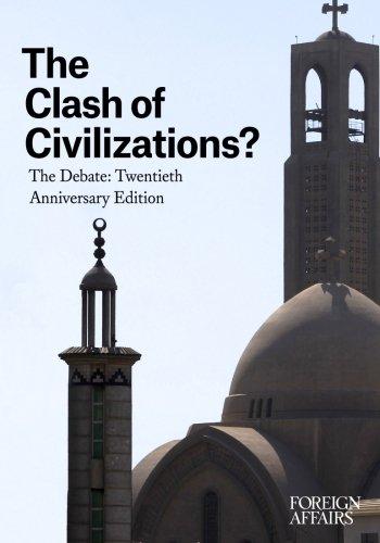 9780876095546: The Clash of Civilizations?: The Debate: Twentieth Anniversary Edition