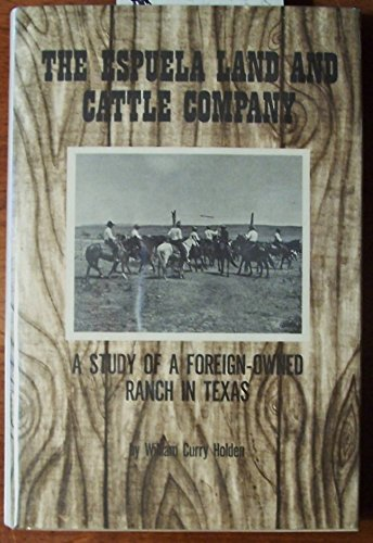 THE ESPUELA LAND AND CATTLE CO: W. C. Holden