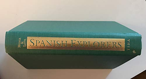 9780876110669: Spanish Explorers in the Southern United States, 1528-1543 (Fred H. & Ella Mae Moore Texas History Reprint Series)