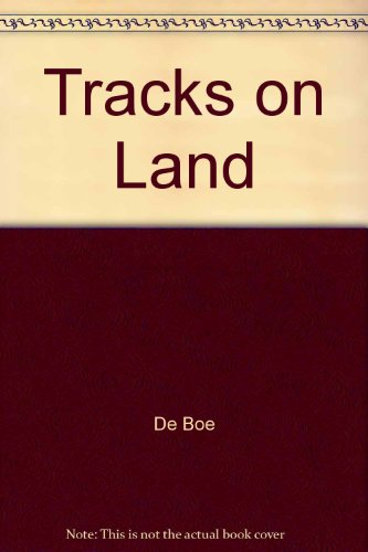 Tracks on the Land: Stories of Immigrants,: edited by De