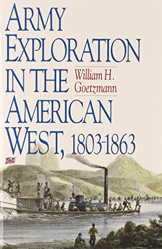 9780876111109: Army Exploration in the American West. 1803–1863 (Fred H. and Ella Mae Moore Texas History Reprint Series)