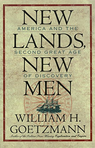 9780876111482: New Lands, New Men: America and the Second Great Age of Discovery (Fred H. and Ella Mae Moore Texas History Reprint Series, No 16)