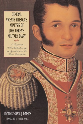 9780876112397: General Vicente Filisola's Analysis of Jose Urrea's Military Diary: A Forgotten 1838 Publication by an Eyewitness to the Texas Revolution