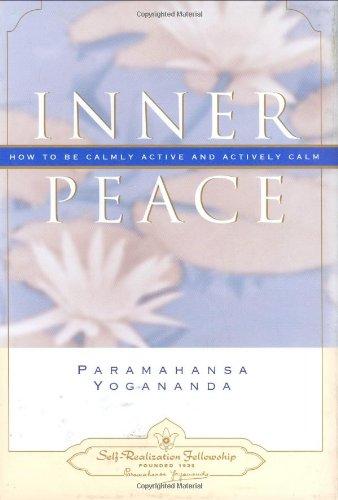 9780876120101: Inner Peace (Self-Realization Fellowship)