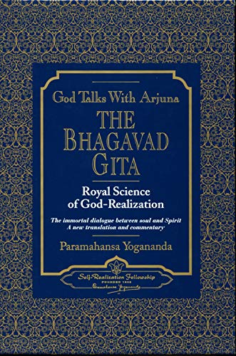 9780876120309: God Talks With Arjuna: The Bhagavad Gita: Royal Science of God Realization. The Immortal Dialogue Between Soul and Spirit,. A New Translation and Commentary