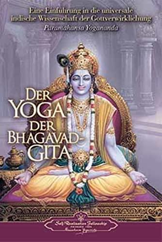 9780876120347: Der Yoga der Bhagavad Gita (The Yoga of the Bhagavad Gita) (German Version) (German Edition)
