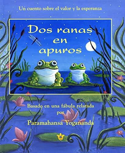 9780876120361: DOS RANAS EN APUROS UN CUENTO SOBRE EL VALOR Y LA ESPERANZA