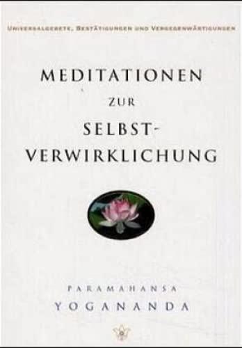 9780876120491: Meditationen zur Selbstverwirklichung