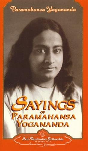 9780876121160: Sayings of Paramahansa Yogananda (Self-Realization Fellowship)