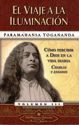 9780876121214: El viaje a la iluminacion / Journey to Self-Realization: Como Percibir a Dios En La Vida Diaria Charles Y Ensayos (Spanish Edition)