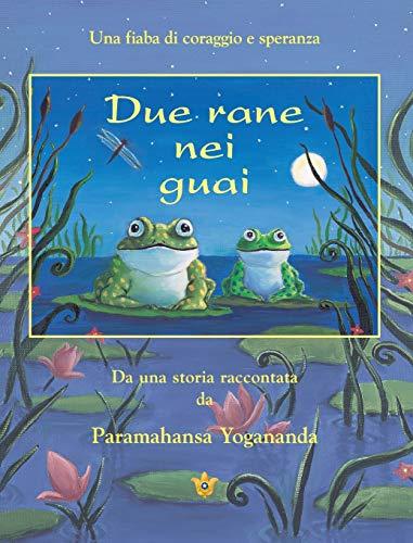 9780876121252: Due Rane Nei Guai (2 Frogs in Trouble - Ital)