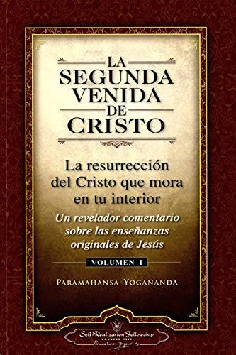 9780876121351: La Segunda Venida de Cristo, Vol. 1: Un Revelador Comentario Sobre Las Ense Anzas Originales de Jes 's