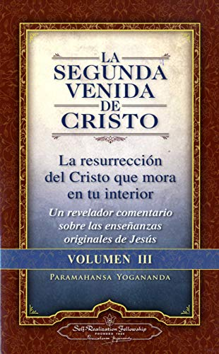 9780876121375: La Segunda Venida de Cristo, Vol. 3 (The Second Coming of Christ, Vol. 3) (Self-Realization Fellowship) (Spanish Edition)