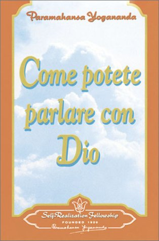 9780876121641: Come Potete Parlare Con Dio/How You Can Talk With God