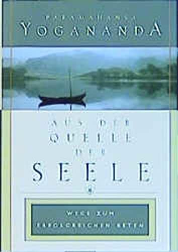 9780876121726: Aus der Quelle der Seele (In the Sanctuary of the Soul) (German Edition)