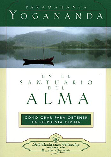 9780876121733: En el Santuario del Alma: Cómo Orar para Obtener la Pespuesta Divina (Spanish Edition)