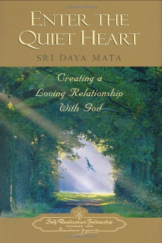 9780876121757: Enter the Quiet Heart: Creating a Loving Relationship With God