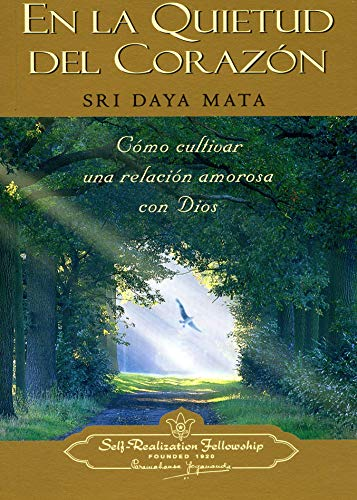 9780876121788: En la Quietud del Corazon: Como Cultivar una Relacion Amorosa con Dios / Enter the Quiet Heart: Creating a Loving Relationship with God (Spanish Edition)