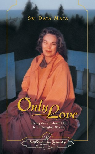 9780876122150: Only Love  (English): Living the Spiritual Life in a Changing World (Formerly Qualities of a Devotee)