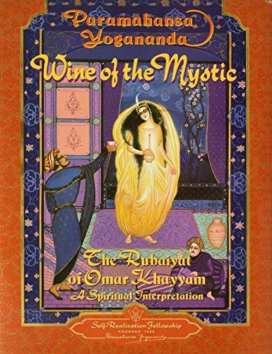 9780876122259: Wine of the Mystic : The Rubaiyat of Omar Khayyam (Self-Realization Fellowship)