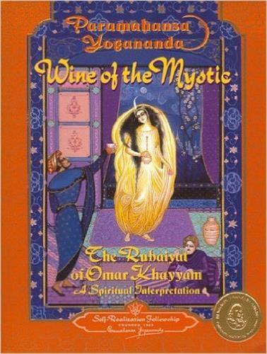 9780876122266: Wine of the Mystics: The Rubaiyat of Omar Khayyam