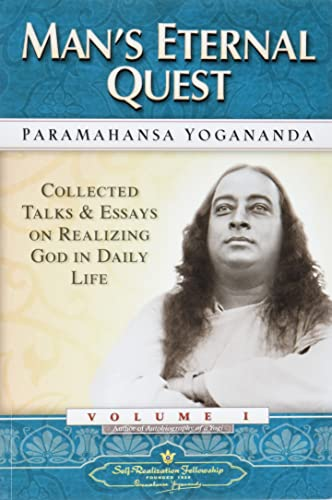 9780876122327: Man's Eternal Quest: Collected Talks and Essays - Volume 1 (Self-Realization Fellowship)