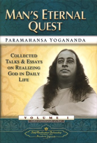9780876122334: Man's Eternal Quest: Collected Talks and Essays on Realizing God in Daily Life