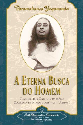 9780876122341: A Eterna Busca do Homem (Man's Eternal Quest) (Portuguese Edition)