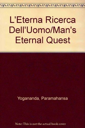9780876122372: L'Eterna Ricerca Dell'Uomo/Man's Eternal Quest