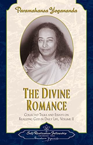 The Divine Romance: Yogananda, Paramahansa