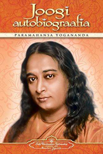Joogi Autobiograafia (Autobiography of a Yogi - Estonian): Paramahansa Yogananda