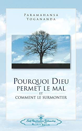 9780876122549: Pourquoi Dieu permet le mal (Why God Permits Evil - FRENCH VERSION) (French Edition)